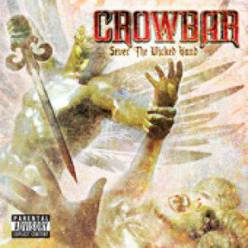 crowbar - sever wicked hand (1)