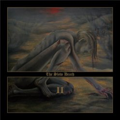 The Slow Death - II (2012) Doom DM Australia